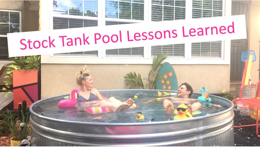 stock tank lessons learned, stock tank pool, diy stock tank pool